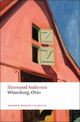 Winesburg, Ohio By Anderson, Sherwood/ Love, Glen A. (EDT)