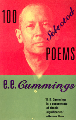 100 Selected Poems by E. E. Cummings By Cummings, E. E.
