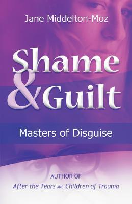 Shame and Guilt By Middelton-Moz, Jane